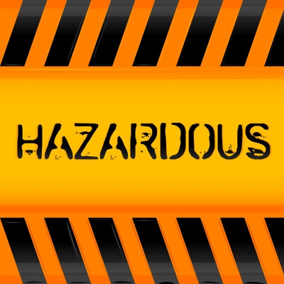 Hazardous