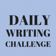 Daily writing challenge