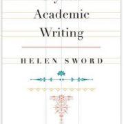 Helen Sword, Stylish Academic Writing