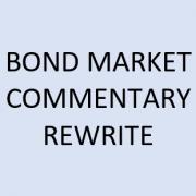 bond market commentary rewrite