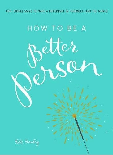 How to become a better person essay