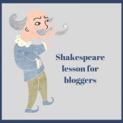 Shakespeare lesson for bloggers