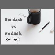 em dash vs. en dash