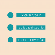 make your bullet-pointed lists more powerful