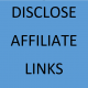 disclose affiliate links