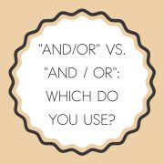 """And/or"" vs. ""and / or"": which do you use?"