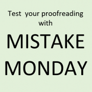 Test your proofreading skills with Mistake Monday