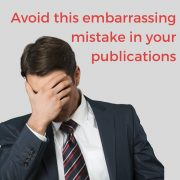 Avoid this embarrassing mistake in your publications