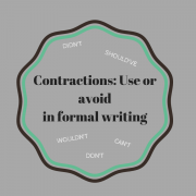 Contractions: Use or avoid in formal writing