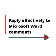 reply effectively to Microsoft Word comments