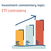 Investment commentary topic: ETF controversy