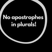 No apostrophes in plurals